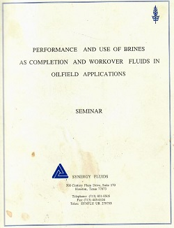 Cover of Performance and use of brines as completion and workover fluids in oilfield applications